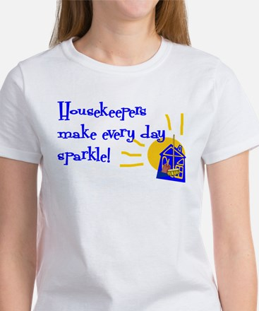 Housekeeper Appreciation Women's T-Shirt