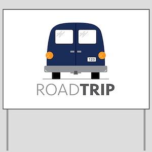 Road Trip Yard Sign