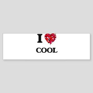 I love Cool Bumper Sticker
