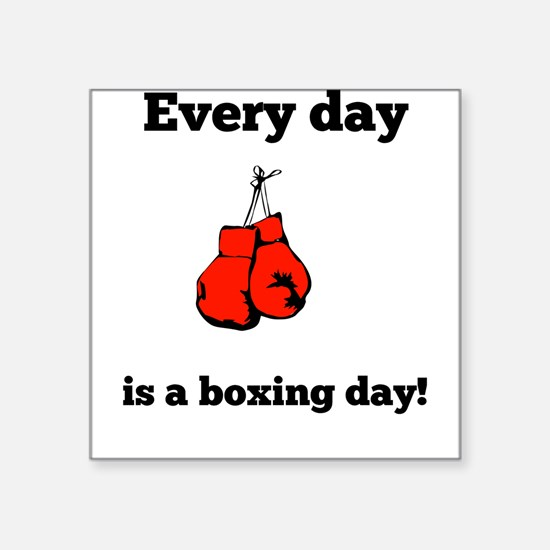 Every Day Is A Boxing Day Sticker