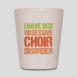 OCD Choir Shot Glass