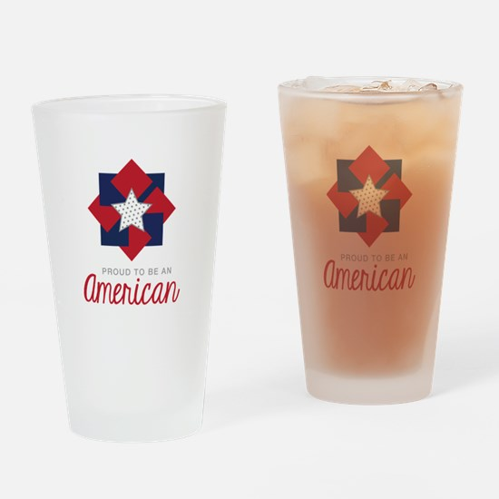Proud To Be An American Drinking Glass