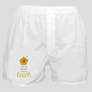 Life is short Boxer Shorts