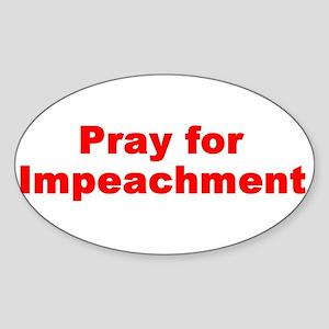 pray for impeachment Oval Sticker