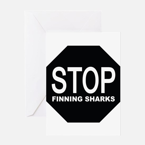 stop finning sharks sign Greeting Cards