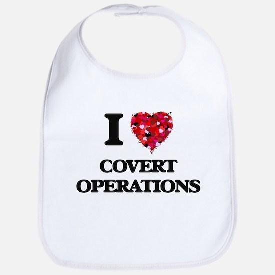 I love Covert Operations Bib