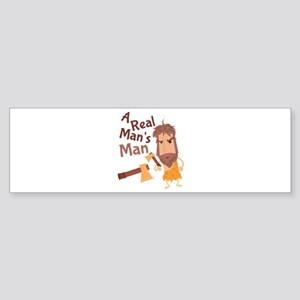 A Real Man Bumper Sticker