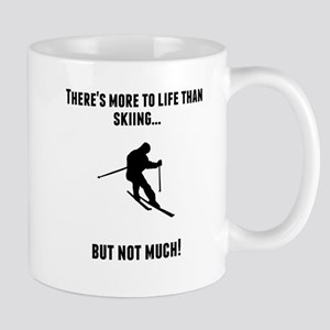 Theres More To Life Than Skiing Mugs