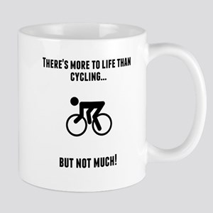 Theres More To Life Than Cycling Mugs
