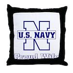 Navy Proud Wife  Throw Pillow