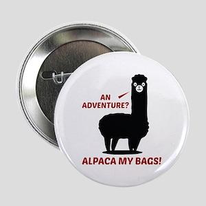 "Alpaca My Bags 2.25"" Button"