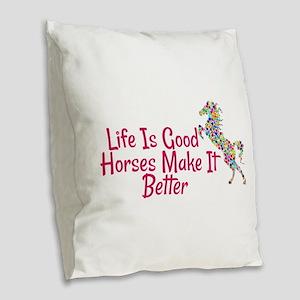 Horses Make It Better Burlap Throw Pillow