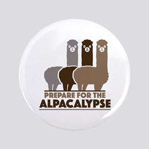 "Prepare For The Alpacalypse 3.5"" Button"