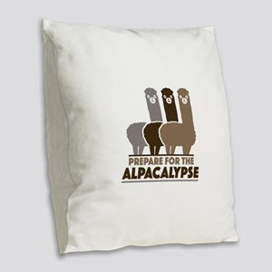 Prepare For The Alpacalypse Burlap Throw Pillow