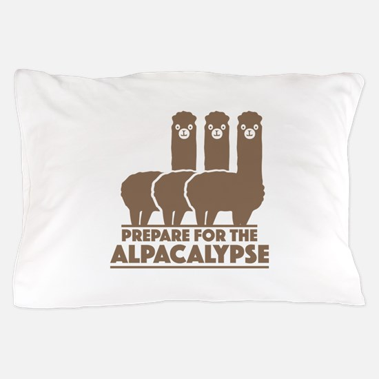 Prepare For The Alpacalypse Pillow Case