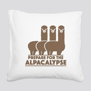 Prepare For The Alpacalypse Square Canvas Pillow