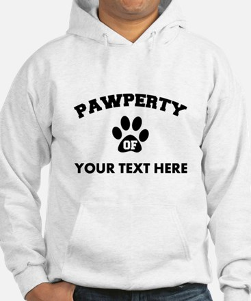 Personalized Dog Pawperty Jumper Hoody