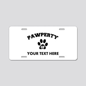 Personalized Dog Pawperty Aluminum License Plate