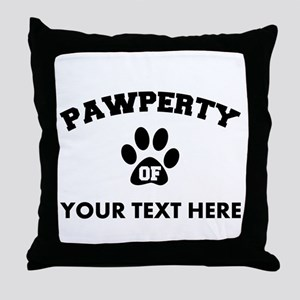 Personalized Dog Pawperty Throw Pillow