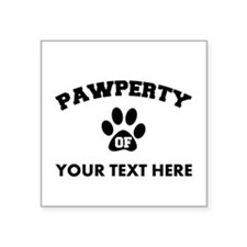 Personalized Dog Pawperty Square Sticker 3