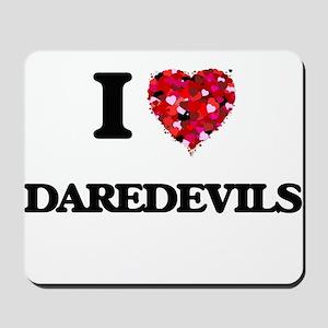 I love Daredevils Mousepad