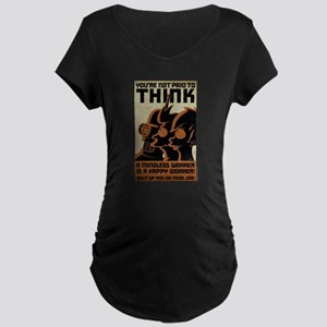 Futurama You're Not Paid to Maternity Dark T-Shirt