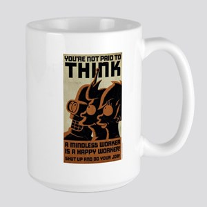 Futurama You're Not Paid to Think Large Mug