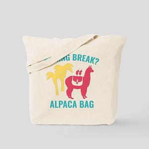 Spring Break? Tote Bag