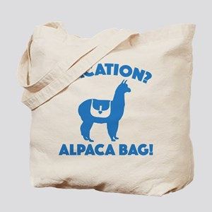 Vacation? Alpaca Bag! Tote Bag