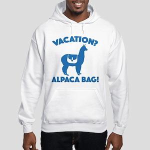 Vacation? Alpaca Bag! Hooded Sweatshirt