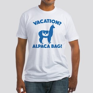 Vacation? Alpaca Bag! Fitted T-Shirt