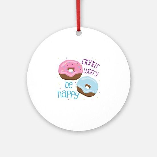 Donut Worry Ornament (Round)