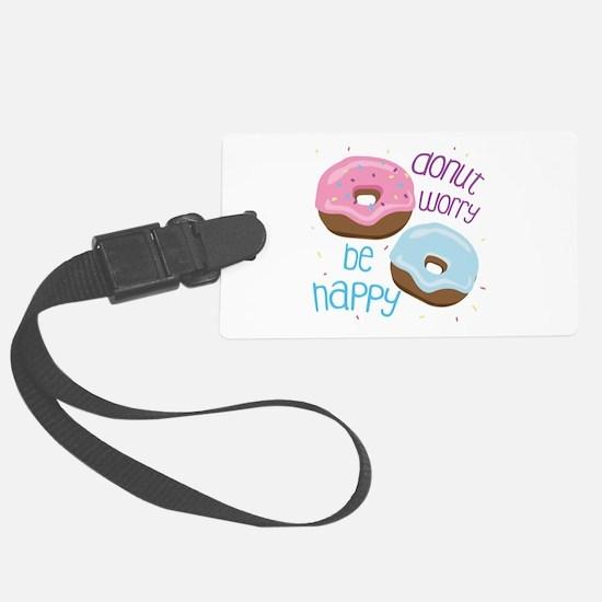 Donut Worry Luggage Tag