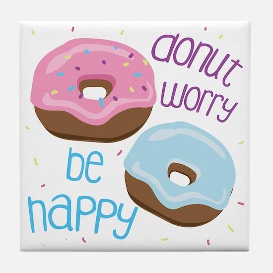 Donut Worry Tile Coaster