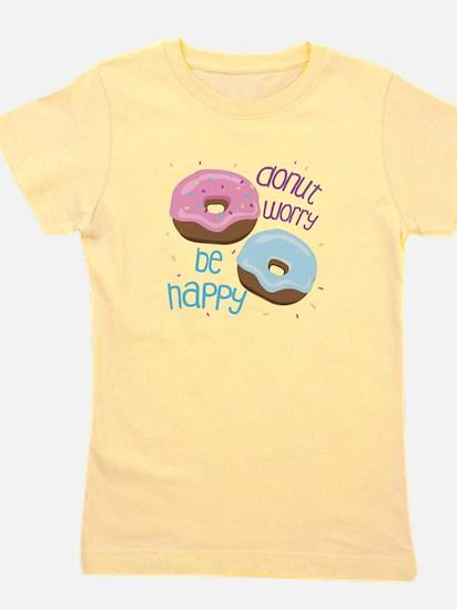 Donut Worry Girl's Tee