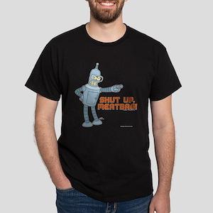 Bender Shut Up Meatbag Dark T-Shirt