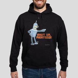 Bender Shut Up Meatbag Hoodie (dark)