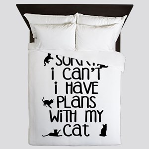 Sorry - Plans With My Cat Queen Duvet