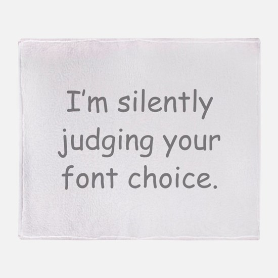 I'm Silently Judging Your Font Choice Stadium Blan
