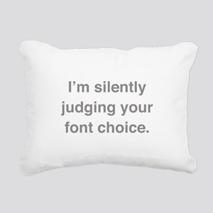 I'm Silently Judging Your Font Choice Rectangular