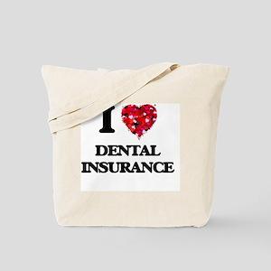 I love Dental Insurance Tote Bag