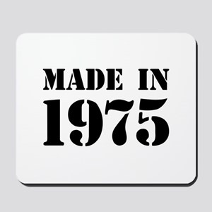 Made in 1975 Mousepad