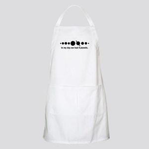 In My Dad We Had 9 Planets Light Apron