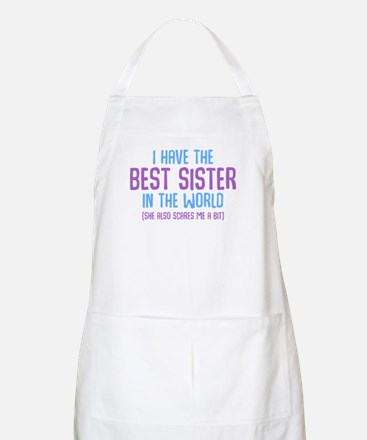 I Have The Best Sister In The World Light Apron