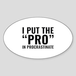 Pro In Procrastinate Sticker (Oval)