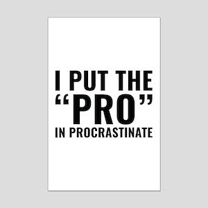 Pro In Procrastinate Mini Poster Print