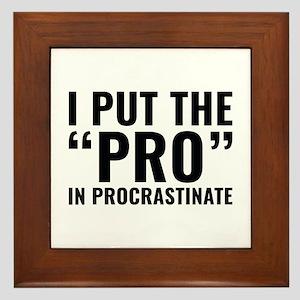 Pro In Procrastinate Framed Tile