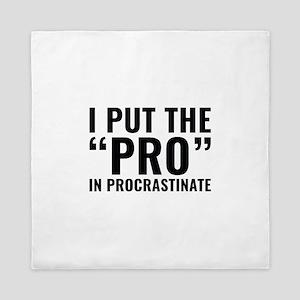 Pro In Procrastinate Queen Duvet