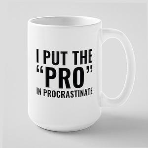 Pro In Procrastinate Large Mug