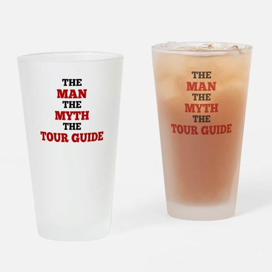The Man The Myth The Tour Guide Drinking Glass